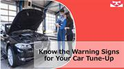 Know the Warning Signs for Your Car Tune-Up