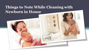 Things for keeping the house clean with newborn