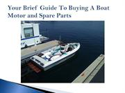 Your Brief Guide To Buying A Boat Motor and Spare Parts