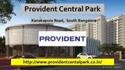 Provident Central Park Residential Apartment  Bangalore