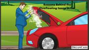 Reasons Behind the Overheating Issues in Car