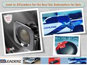 Look to AVLeaderz for the Best Car Subwoofers for Sale