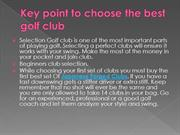 Key point to choose the best golf club