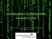 IIT_Blockchain_Introduction_Fall_2018_v01_from_William_Favre_Slater_II