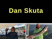 Dan Skuta - Giving Back to Others
