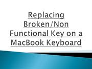 Replacing Broken-Non Functional Key on a MacBook Keyboard