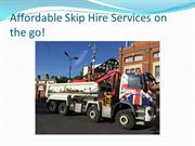 Affordable Skip Hire Services on the go!