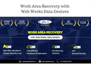 Work Area Recovery with Web Werks Data Centers