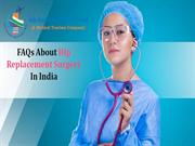 FAQs About Hip Replacement Surgery In India