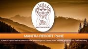 Resorts Near Pune | Best Resorts near Pune - Mantra Resorts