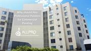 Why should Hire Professional Painters for Commercial Painting