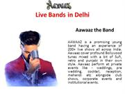 Live Bands in Delhi || Top Live Bands in India