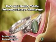 Do's and Dont's While Wearing Catseye Gemstone