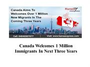 Canada Welcomes 1 Million Immigrants In Next Three Years
