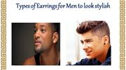 Kinds of Earrings for Men to look stylish