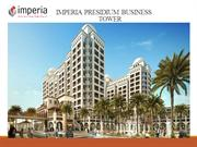 IMPERIA PRESIDIUM BUSINESS TOWER