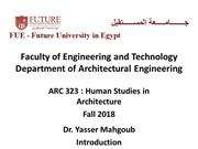 ARC 323 Human Studies in Architecture Fall 2018-Lecture 1-Introduction