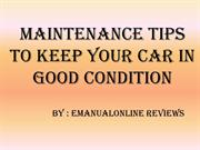 Maintenance Tips to Keep Your Car in Good Condition - Emanualonline Re