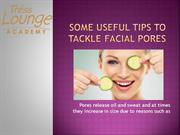 Beauty Academy in Chandigarh - Useful Tips to tackle Facial Pores
