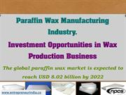 Paraffin Wax Manufacturing Industry