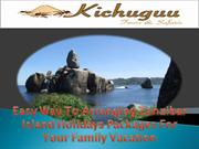Easy Way To Arranging Zanzibar Island Holidays Packages For Your Famil
