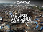 Slums and Sanitation for IPA