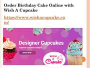 Order Birthday Cake Online with Wish A Cupcake