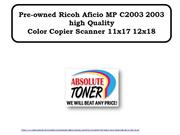 Pre-owned Ricoh Aficio MP C2003 2003 high Quality Color Copier Scanner
