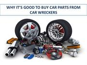 Reasons to Buy Used Car Parts from a Car Wrecker