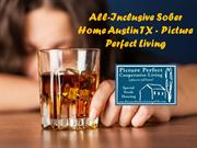 Sober Home Austin TX - Picture Perfect Cooperative Living