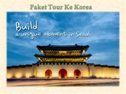 Paket Tour Ke Korea
