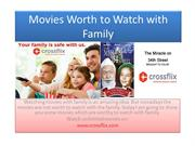 Movies Worth to Watch with Family