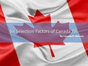 What are the Six Selection Factors of Canada PR?