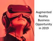 Augmented Reality Business Opportunity 2019