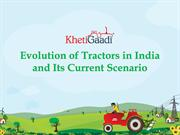 Evolution of Tractors in India and Its Current Scenario-converted