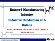 Butene-1 Manufacturing Industry