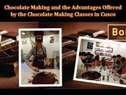 Chocolate Making and the advantages offered by the Chocolate Making Cl