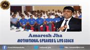 Amaresh Jha-Top Motivational Speaker In Ranchi, Jharkhand, India