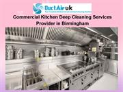 Commercial Kitchen Deep Cleaning Services Provider in Birmingham