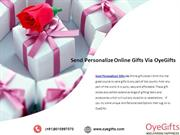 Send Personalize Online Gifts Via OyeGifts