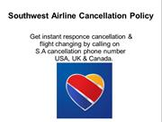 Southwest Airlines Cancellation Policy|1-888-205-6328|Refund Policy