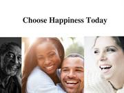 Choose Happiness Today Frank Dilullo