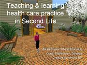 Teaching and learning in Second Life