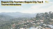 Baguio City Tourism | Baguio City Top 8 Tourist Attractions