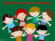 Best Child day care centre In Hasting