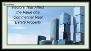 Factors That Affect the Value of a Commercial Real Estate Property