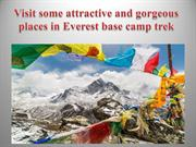 Visit some attractive and gorgeous places in Everest base camp trek
