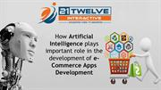 How Artificial Intelligence plays important role in the development of