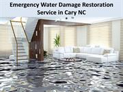 Emergency Water Damage Restoration Service in Cary NC