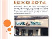 First Step towards a Beautiful Smile - Lithia Dentist  Bridges Dental